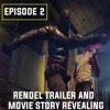 Episode - 02  : Rendel Movie Trailer Talk and Story Revealing (NEW SUPERHERO MOVIE)
