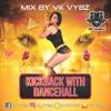 Kickback With Dancehall (Vk Vybz)