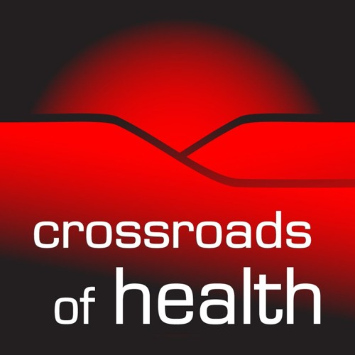 Crossroads of Health 05-20-17
