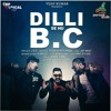 Dilli Se Hu B.C | L.O.C |Jay Meet | G Skillz  | Official Audio | MusicalTRap Records