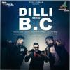Dilli Se Hu B.C | L.O.C |Jay Meet | G Skillz  | Official Audio | MusicalTRap Records