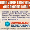 Manual To Download Videos From Vidmate To Your Android mobile