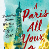 A Paris All Your Own by , read by Kimberly Farr, Cassandra Campbell, Susan Denaker, Various