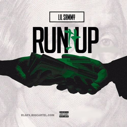 Lil Sammy - Run It Up [Prod. Strew-B]
