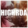 HIGHROA - Hey Soul Sister