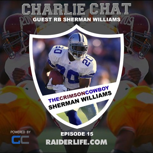 Charlie Chat #15 | Sherman Williams Dallas Cowboys Special Guest