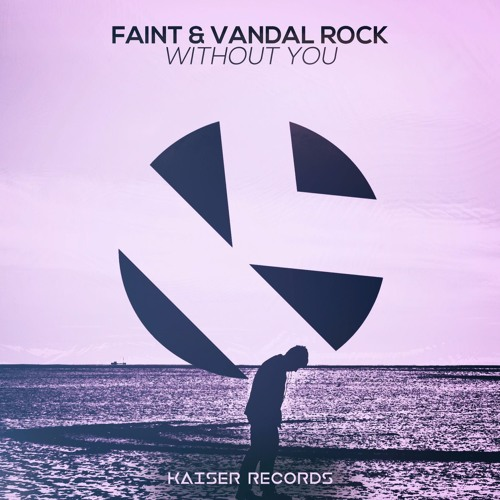 FAINT & VandalRock - Without You
