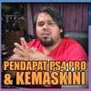 Playstation KampungCast #7( 20.05.17)Pendapat PS4 Pro & Kemaskini
