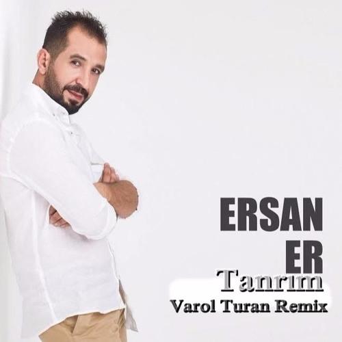 Ersan Er Tanrim Varol Turan Remix Free Download Buy By Varol Turan Official