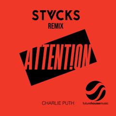 Charlie Puth - Attention (STVCKS Remix)