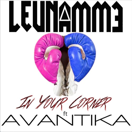 In Your Corner (feat. Avantika) [prod. by leunammƎ x Detroit Red]