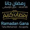 Download رمضان جانا - محمد عبد المطلب   بصوت طه محمد Mp3