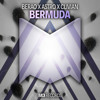 Berao X Astro X Clivian - Bermuda [OUT NOW ON SPOTIFY]