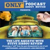 Ep 103: The Life Aquatic with Steve Zissou