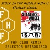 Stealers Wheel - Stuck in the middle with You (Selector Retrodisco FHF Club Remix) FREE DL