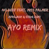Afrojack & Steve Aoki - No Beef Feat. Miss Palmer (Ayo Remix) MP3 Download