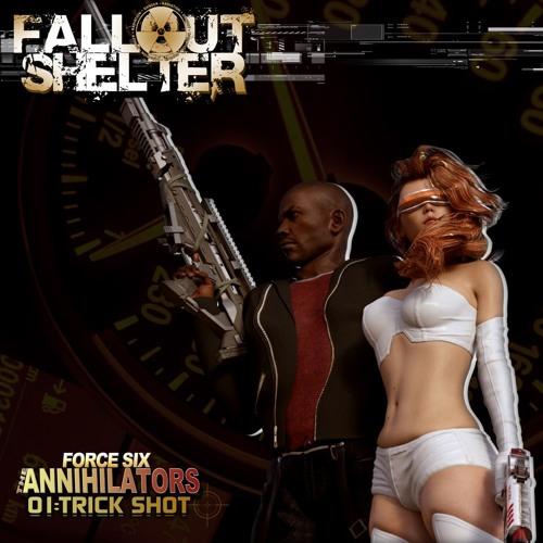 "Fallout Shelter -Dynamics Plus ""Trick Shot"""