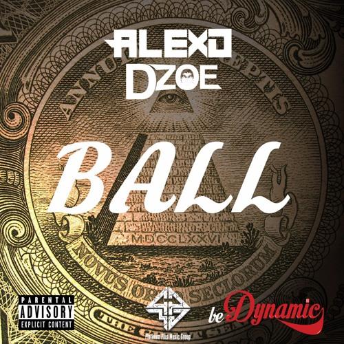 Ball ft D-Zoe