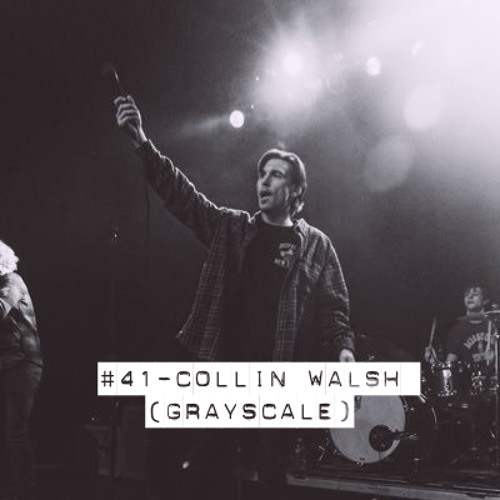 #41 - Collin Walsh (Grayscale)