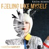 Harlow Harvey - Feeling Like Myself Feat. Paige Morgan (Krüm remix)