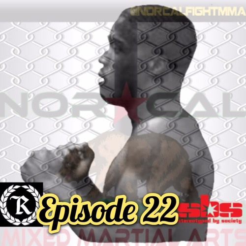 Episode 22: @norcalfightmma Podcast featuring Lamar Reed