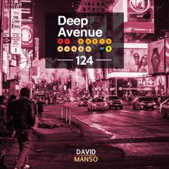 David Manso - Deep Avenue #124