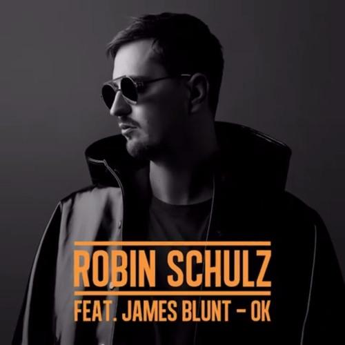 Robin Schulz – OK Ft. James Blunt (Jayden Brock Bootleg) **BUY=FREE DL**