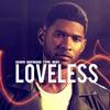 "[NEW] Usher Raymond Type Beat 🔥 - ""LOVELESS""   @iamJHITZ"