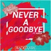 Backclash ft. Aarya - Never A Goodbye
