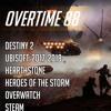 Overtime #88 [Destiny 2, годовщина Overwatch, Meduza и Саркисян]