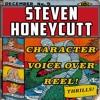 Steven Honeycutt Character Voice Over Reel