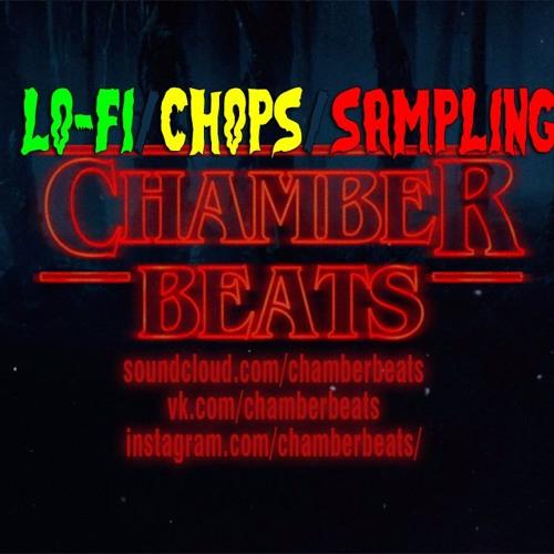 Chamber - Lo - Fi/Chops/Sampling by Chamber Beats | Free Listening