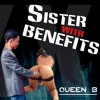 Sister-with-benefits - Queen B ( Prob. By Đạt Wee)