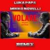 Fabio Rovazzi feat. Gianni Morandi - Volare Remix - Luka Papa & Mirko Novelli edit