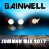 GAINWELL - Summer Mix 2017