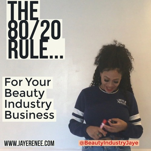 The 80/20 Rule For Beauty Industry Businesses