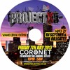 #ProjectX5 - Summer Break Edition Mix CD - Friday 7th July 2017 @ Coronet
