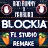 "Bad Bunny X Farruko - Blockia (FL Studio 12 Remake + FREE FLP) [Instrumental] (""BUY"" FOR FLP DL)"