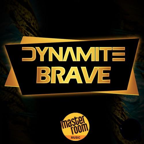 "BRAVE ""DYNAMITE"""
