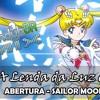 A Lenda Da Luz Da Lua - [Sailor Moon] - Fandub BR Mix