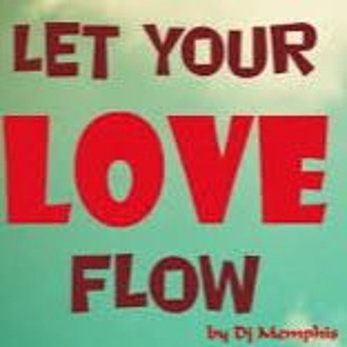 Dj Memphis Bellamy Brothers Let Your Love Flow Extended