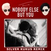 Trey Songz - Nobody Else But You (Silver Kukus Remix)