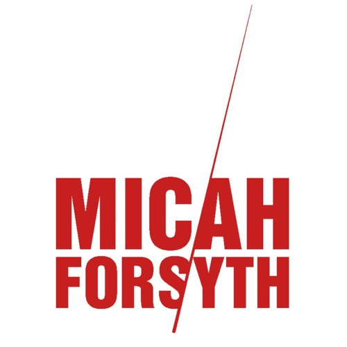 Mixed By Micah Forsyth
