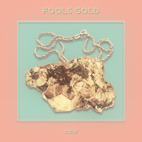 Cole - Fools Gold (Prod By Sbvce)