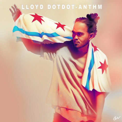 Lloyd Dotdot - ANTHM (prod. by JE$$E)