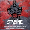 Hook N Sling ft. Far East Movement - Break Yourself (Styline Remix)