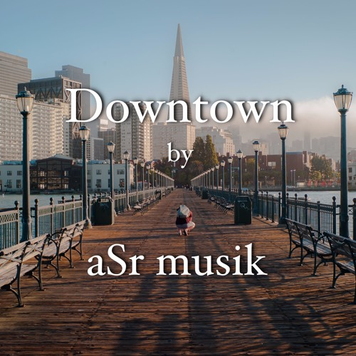Powerful Happy Energetic Royalty Free Background Music - Downtown by aSr
