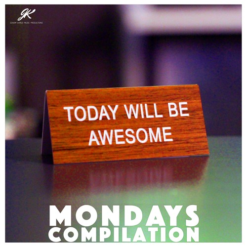 Mondays Compilation (Also on Spotify & iTunes)