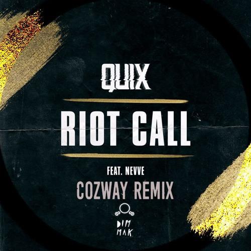 Quix - R!ot Cvll ft. Nevve (Cozway Remix)