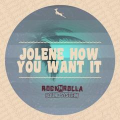 Jolene, How You Want It (Springbok Records)